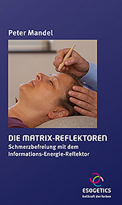 The Matrix Reflectors. Pain Relief with the Information Energy Reflector. Applicatie boek voor het Informatie Energie Reflector staafje