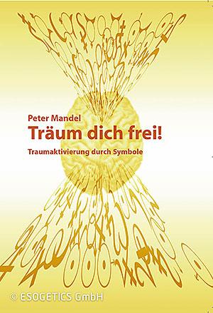 Träum dich Frei. Traumaktivierung durch Symbole.  Boekje met symboolkaarten, Duits