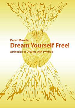 Dream  yourself free. Dream activation through symbols.  Boekje met symboolkaarten, Engels
