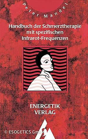 Handbuch der Schmerztherapie mit spezifischen Infrarot-Frequenzen.