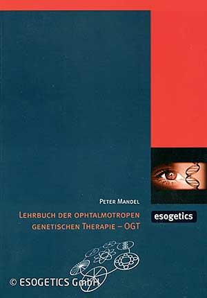 Lehrbuch der Ophtalmotropen Genetischen Therapie